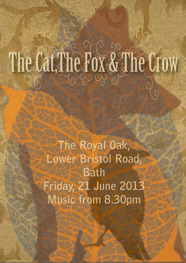 Poster design for The Cat The Fox and the Crow, Bath based Band
